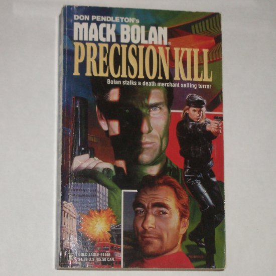 Precision Kill by DON PENDLETON A Mack Bolan Book 1996 Superbolan 46