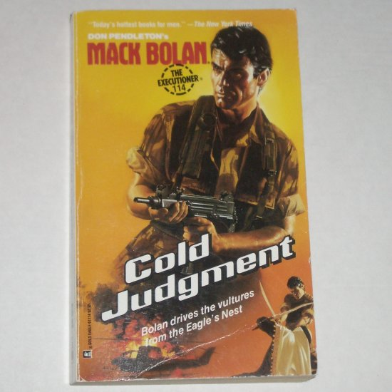 Cold Judgment by DON PENDLETON A Mack Bolan Book 1988 The Executioner No 114