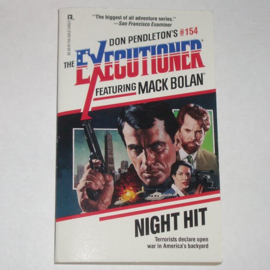 Night Hit by DON PENDLETON A Mack Bolan Book The Executioner No 154 1991