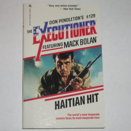 Haitian Hit by DON PENDLETON Mack Bolan The Executioner No. 129 1989