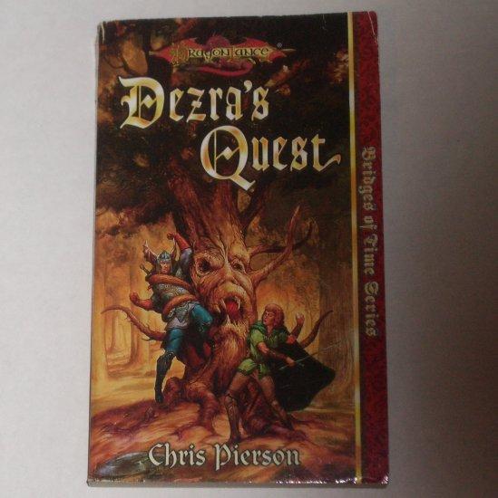 DragonLance Dezra's Quest by CHRIS PIERSON Bridges of Time Vol 5