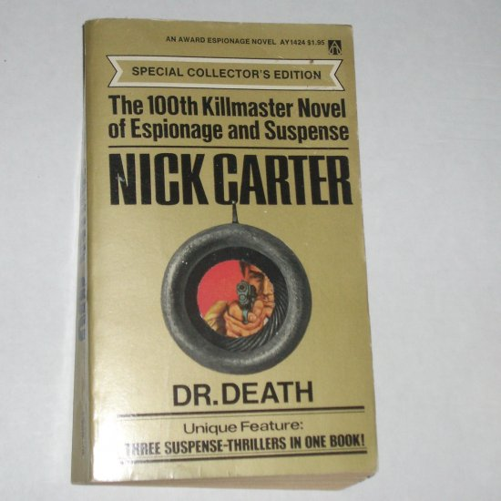Dr. Death by NICK CARTER Killmaster Novel 3 in 1 Collectors Ed 1975