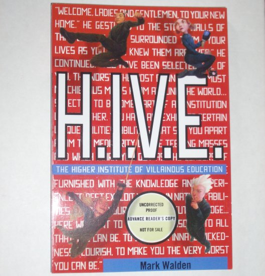 H.I.V.E. by MARK WALDEN Advance Reader's Copy Children's Book 2007