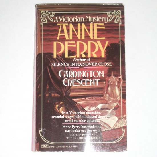 Cardington Crescent by Anne Perry A Charlotte & Thomas Pitt Victorian Mystery Paperback 1987