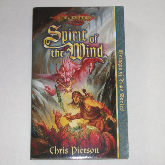 Spirit of the Wind by CHRIS PIERSON DragonLance Bridges of Time NEW 1998