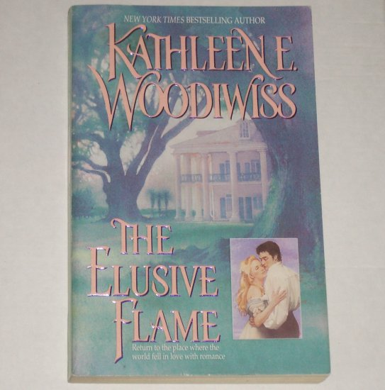 The Elusive Flame Kathleen E. Woodiwiss Historical Regency Romance Trade Size 1999 Birmingham Family