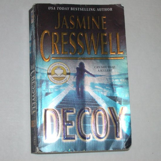 Decoy by JASMINE CRESSWELL Romantic Suspense 2004