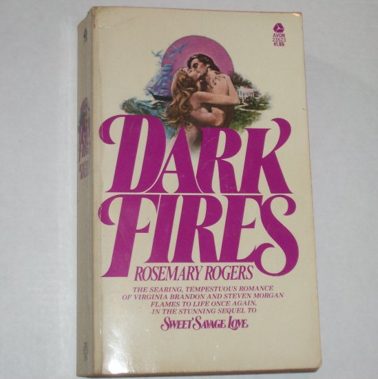 Dark Fires by ROSEMARY ROGERS Historical Western Romance 1975