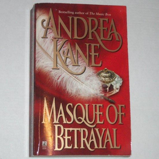 Masque of Betrayal by ANDREA KANE Historical Regency Romance 1993