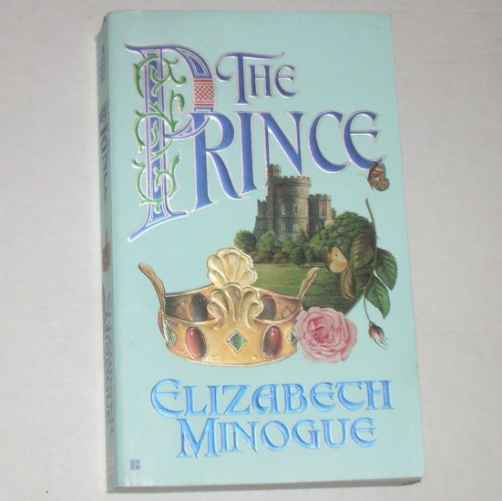 The Prince by ELIZABETH MINOGUE Historical Medieval Romance Paperback 2004