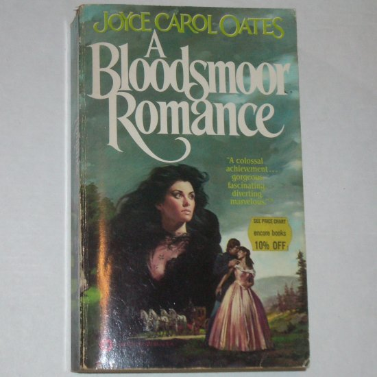 A Bloodsmoor Romance by JOYCE CAROL OATES Historical Romance 1983