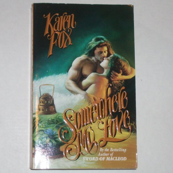 Somewhere My Love by KAREN FOX Futuristic Romance 1998 RITA Finalist - Paranormal Category