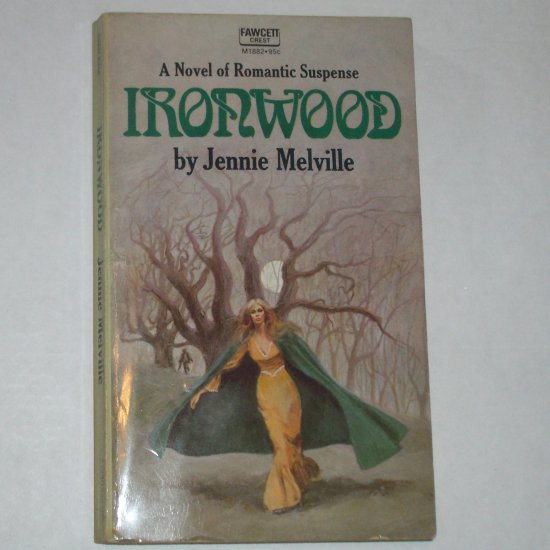 Ironwood by JENNIE MELVILLE Fawcett Vintage Romantic Suspense 1973
