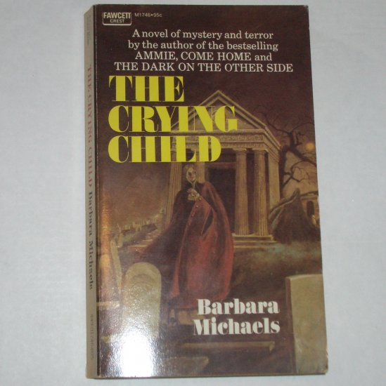 The Crying Child by BARBARA MICHAELS Gothic Horror 1972