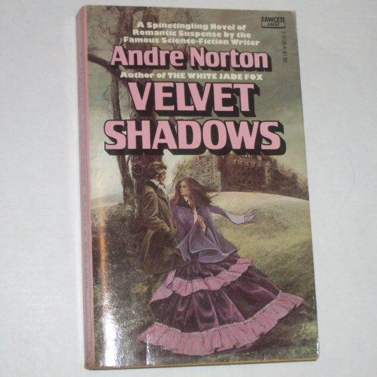 Velvet Shadows by ANDRE NORTON Fawcett 1977