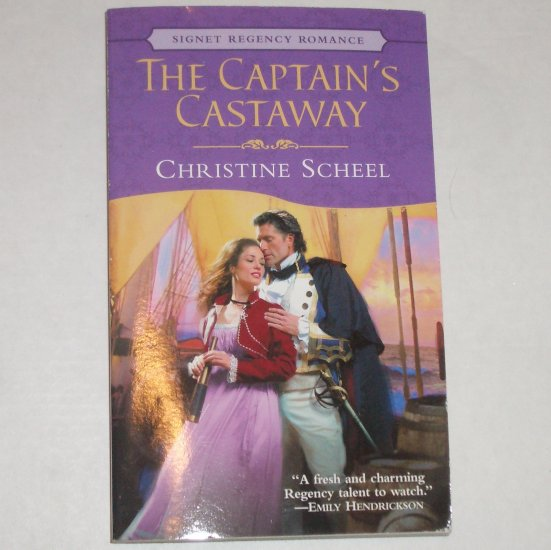 The Captain's Castaway by CHRISTINE SCHEEL Slim Signet Regency Romance 2005