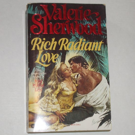 Rich Radiant Love by VALERIE SHERWOOD Colonial Romance 1983