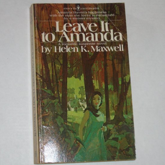 Leave It to Amanda by HELEN K MAXWELL Vintage Romantic Suspense 1974