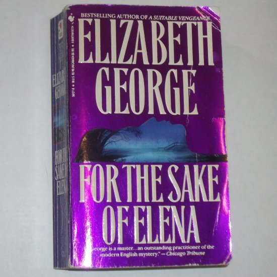 For the Sake of Elena by ELIZABETH GEORGE Inspector Lynley Mystery 1993