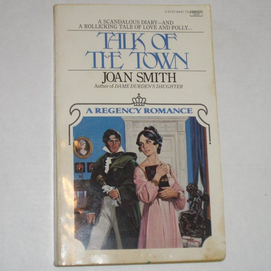 Talk of the Town by JOAN SMITH Fawcett Regency Romance 1979