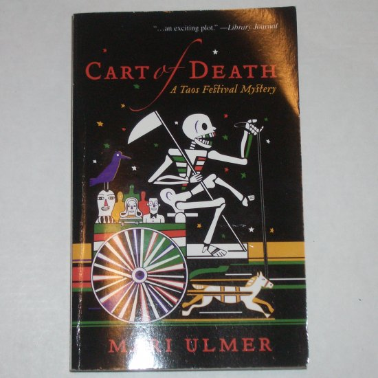 Cart of Death by MARI ULMER A Taos Festival Mystery Paperback 2006