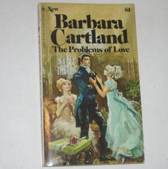 The Problems of Love by BARBARA CARTLAND Regency Romance 1978