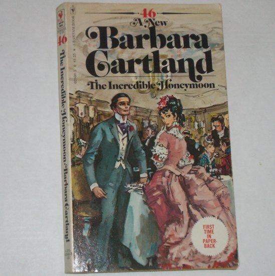 The Incredible Honeymoon by BARBARA CARTLAND 1976