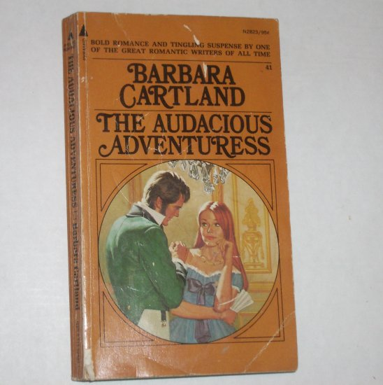 The Audacious Adventuress by BARBARA CARTLAND 1972