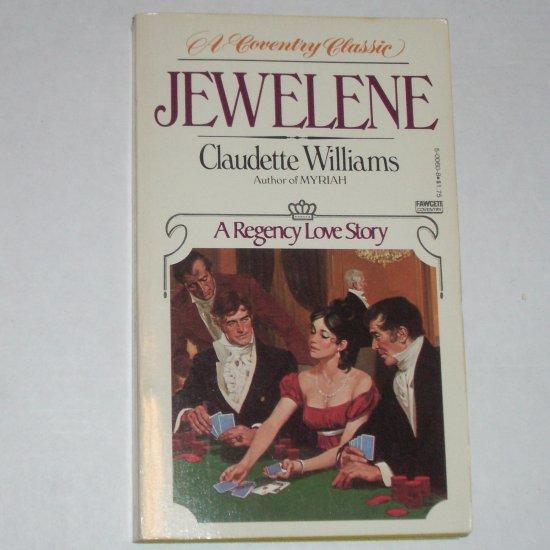 Jewelene by CLAUDETTE WILLIAMS Coventry Regency Romance Paperback 1979