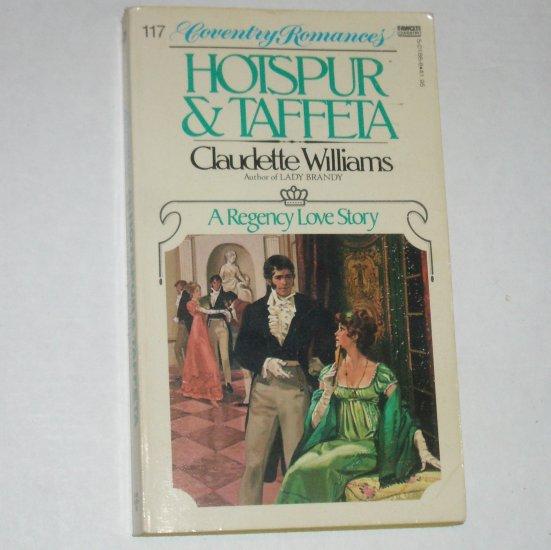Hotspur & Taffeta by CLAUDETTE WILLIAMS Coventry Regency Romance Paperback 1981