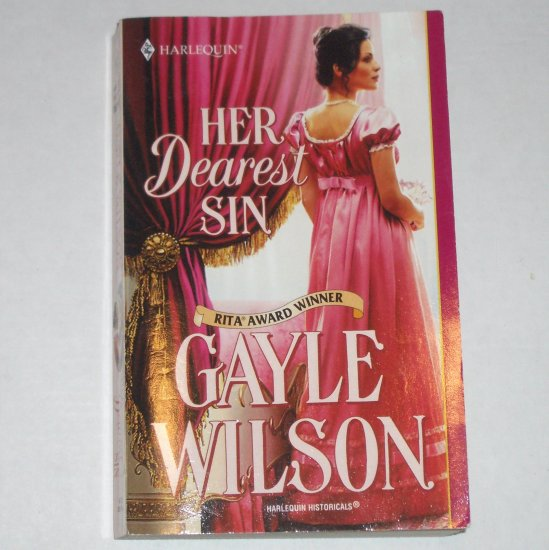 Her Dearest Sin by GAYLE WILSON Harlequin Historical Regency Romance 2002 The Sinclair Brides Series