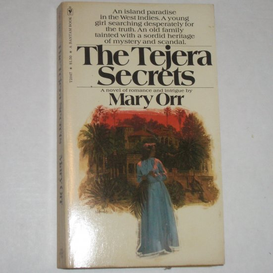 The Tejera Secrets by MARY ORR Vintage Romantic Suspense 1975