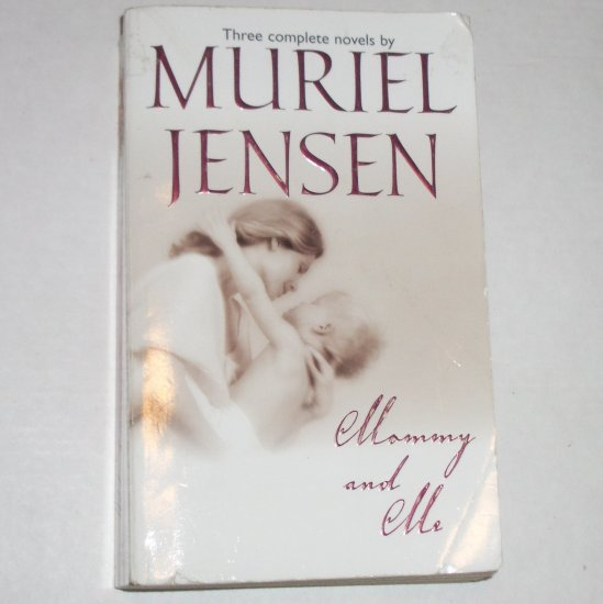 Mommy and Me by MURIEL JENSEN Anthology Romance 2001