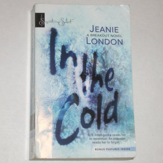 In the Cold by JEANIE LONDON Romantic Suspense 2005