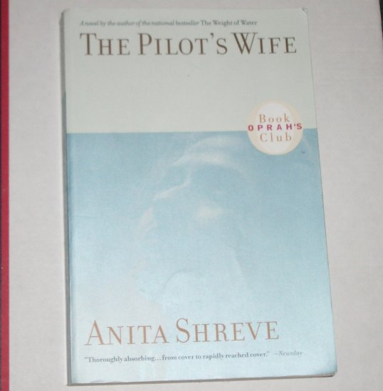 The Pilot's Wife by Anita Shreve Trade Size Paperback 1999