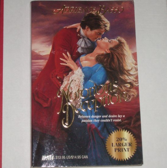 Notorious Deception by ADRIENNE BASSO Historical Romance Trade Size Paperback 1994