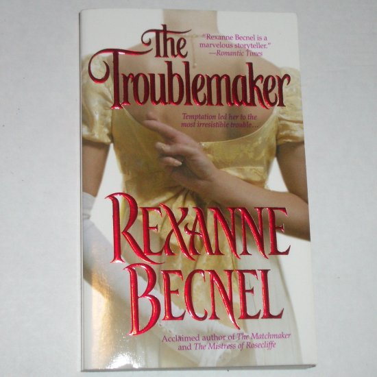 The Troublemaker by REXANNE BECNEL Historical Scottish Regency Romance 2001 Maker Series