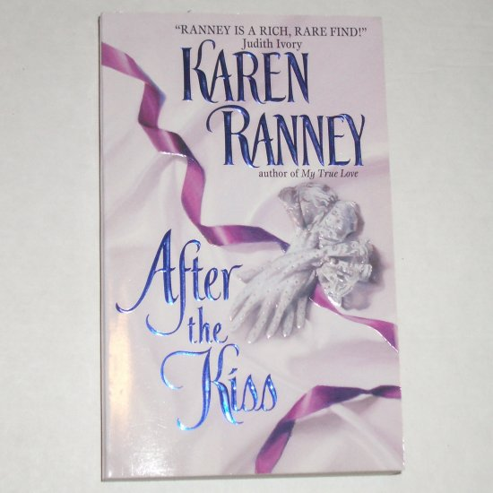 After the Kiss by KAREN RANNEY Historical Regency Romance 2000 TOP PICK