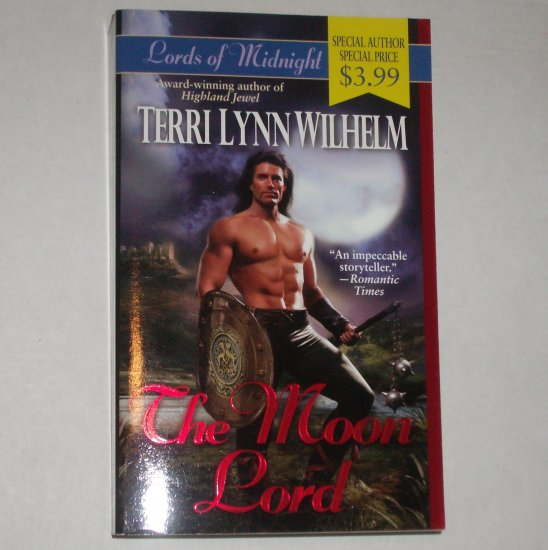 The Moon Lord by TERRI LYNN WILHELM Medieval Paranormal Romance 1999 Lords of Midnight Series