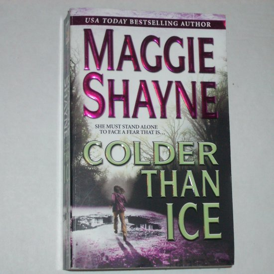 Colder Than Ice by MAGGIE SHAYNE Romantic Suspense 2004 Mordecai Young Series