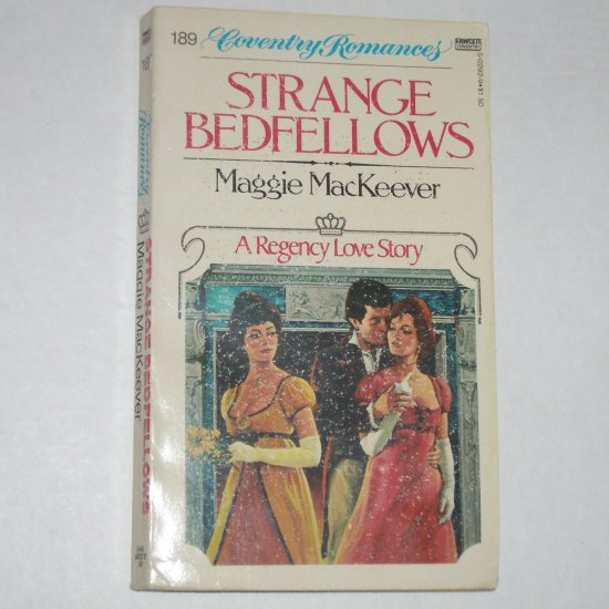 Strange Bedfellows by MAGGIE MacKEEVER Coventry Regency Romance #189 1982