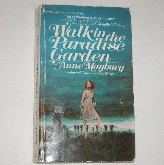 Walk in the Paradise Garden by ANNE MAYBURY Gothic Mystery & Romance 1973
