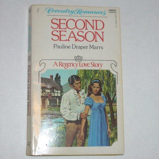 Second Season by PAULINE DRAPER MARRS Coventry Regency Romance #7 1979
