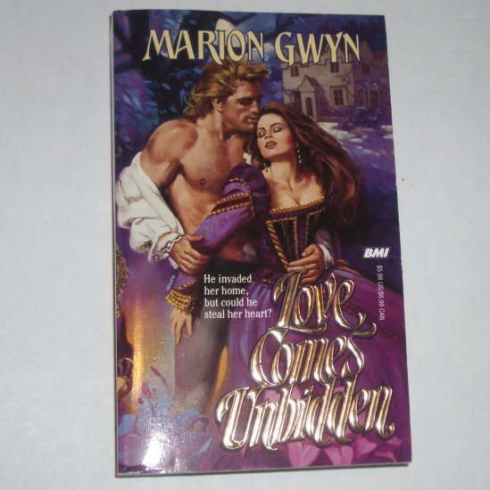 Love Comes Unbidden by MARION GWYN Historical Renaissance Romance 1994 New