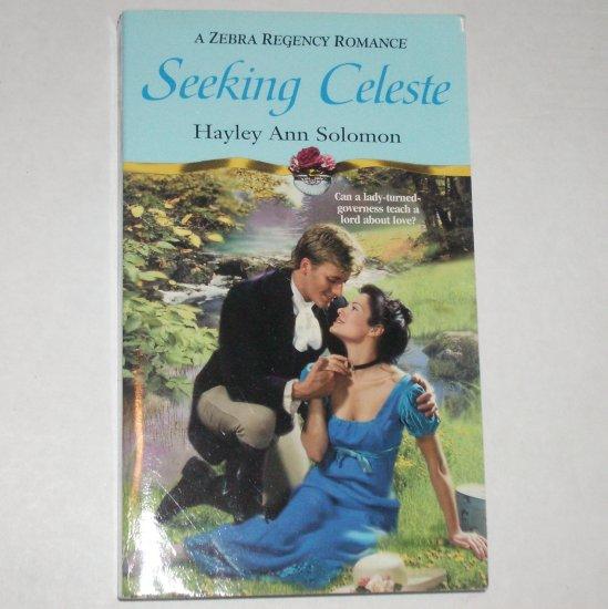 Seeking Celeste by Hayley Ann Solomon ~ Zebra Slim Historical Regency Romance 2000