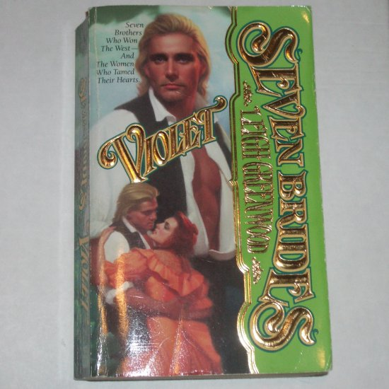 Violet by LEIGH GREENWOOD Historical Western Romance 1996 Seven Brides Series