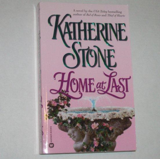Home at Last by KATHERINE STONE Romance & Suspense 1999