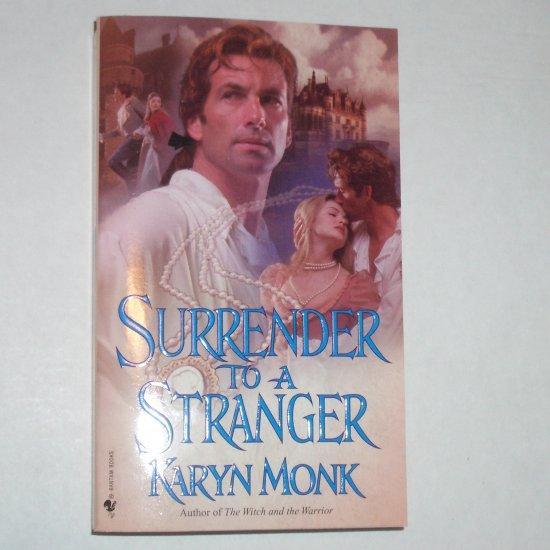 Surrender to a Stranger by KARYN MONK Historical French Revolution Romance 1999
