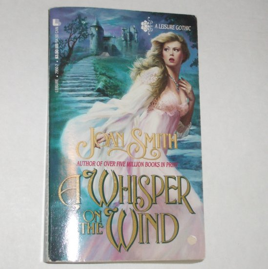 A Whisper on the Wind by JOAN SMITH Gothic Romance 1990