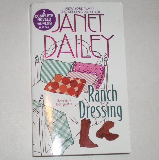 Ranch Dressing by Janet Dailey 2-in-1 2006